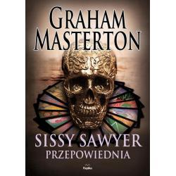 SISSY SAWYER PRZEPOWIEDNIA Graham Masterton