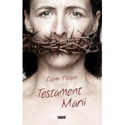 TESTAMENT MARII Colm Toibin
