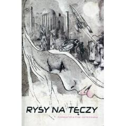 RYSY NA TĘCZY Aleksandra Fila-Jankowska