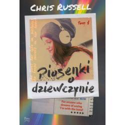 PIOSENKI O DZIEWCZYNIE 1 Chris Russel