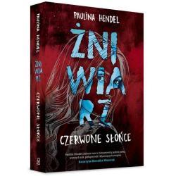 CZERWONE SŁOŃCE ŻNIWIARZ Paulina Hendel