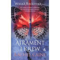 WIELKA BIBLIOTEKA 1 ATRAMENT I KREW Rachel Caine