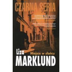 MIEJSCE W SŁOŃCU Liza Marklund