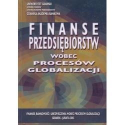 FINANSE PRZEDSIĘBIORSTW WOBEC PROCESÓW GLOBALIZACJI Leszek Pawłowicz, Ryszard Wierzba