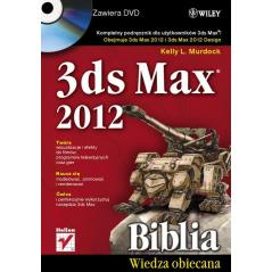 3 DS MAX 2012 BIBLIA Z PŁYTĄ CD Kelly L. Murdock