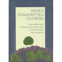 NAUKA HUMANISTYKA CZŁOWIEK Jerzy Kmita, Barbara Kotowa, Jacek Sójka