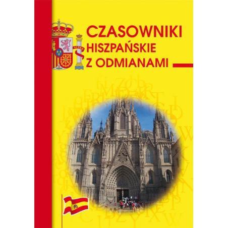 CZASOWNIKI HISZPAŃSKIE Z ODMIANAMI Adam Węgrzyn
