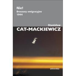 NIE! BROSZURY EMIGRACYJNE 1944 Stanisław Cat-Mackiewicz