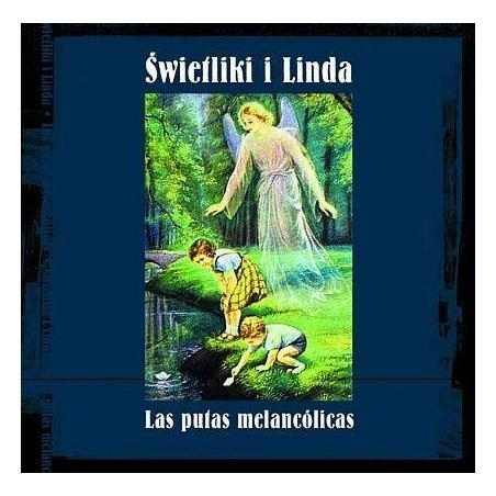 ŚWIETLIKI I LINDA LAS PUTAS MELENCOLICAS CD