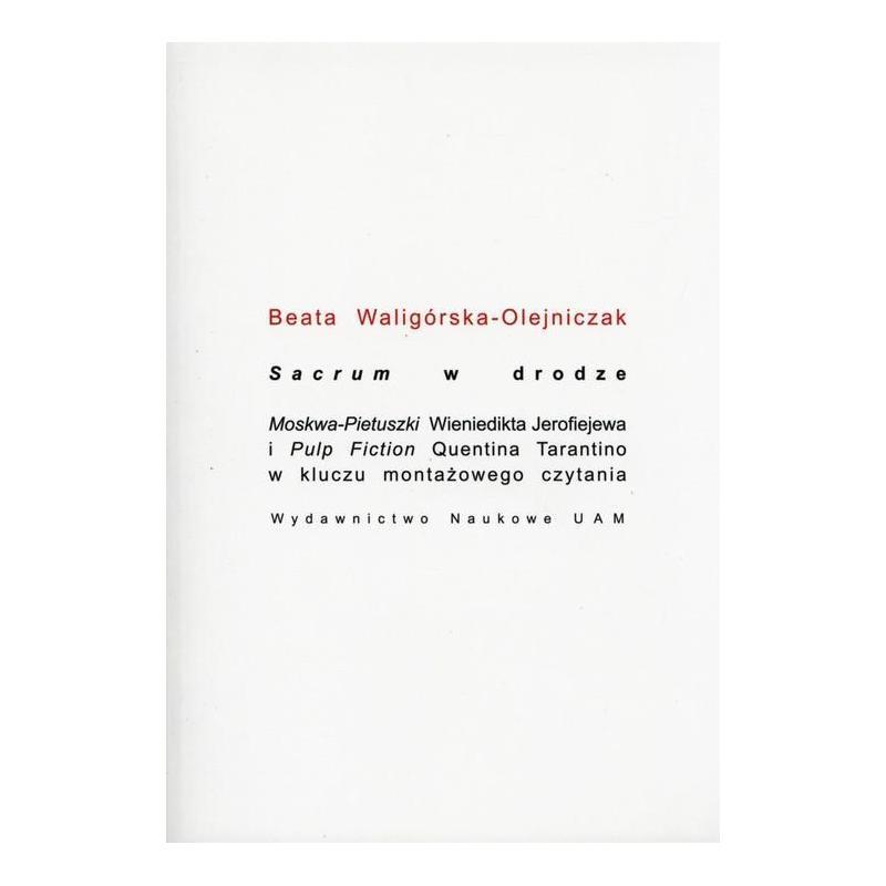 SACRUM W DRODZE Beata Waligórska-Olejniczak