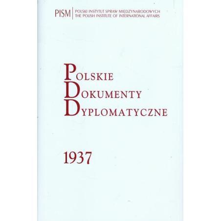 POLSKIE DOKUMENTY DYPLOMATYCZNE 1937 Jan Stanisław Ciechanowski