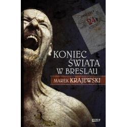 KONIEC ŚWIATA W BRESLAU Marek Krajewski