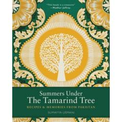 SUMMERS UNDER THE TAMARIND TREE RECIPES AND MEMORIES FROM PAKISTAN Sumayya Usmani