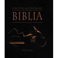 BIBLIA TURYSTYKI MOTOCYKLOWEJ Fred Rau