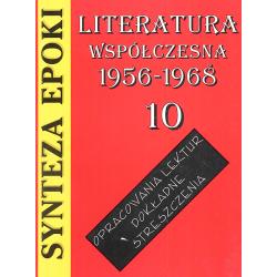 LITERATURA WSPÓŁCZESNA 1956-1968 OPRACOWANIA LEKTUR Jolanta Kulikowska