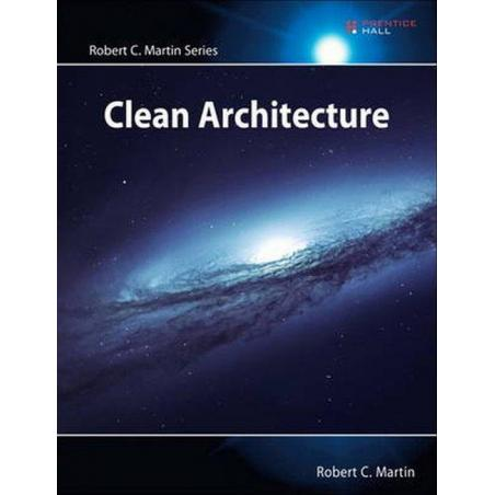 CLEAN ARCHITECTURE A CRAFTSMAN'S GUIDE TO SOFTWARE STRUCTURE AND DESIGN Roman Rudnik