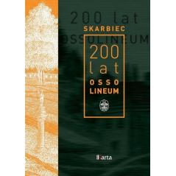 SKARBIEC 200 LAT OSSOLINEUM Marta Markowska