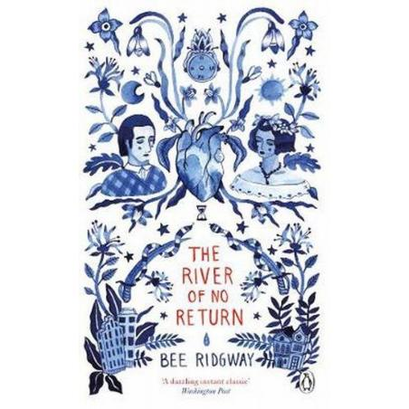 THE RIVER OF NO RETURN Bee Ridgway