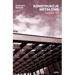 KONSTRUKCJE METALOWE 3 Kazimierz Rykaluk