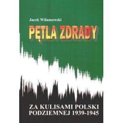PĘTLA ZDRADY Jacek Wilamowski