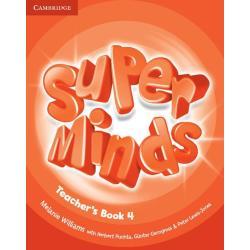 SUPER MINDS LEVEL 4 TEACHER'S BOOK Melanie Williams