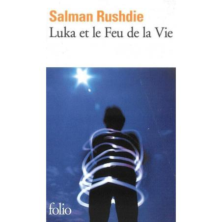 LUKA ET LE FEU DE LA VIE Salman Rushide