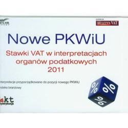 NOWE PKWIU STAWKI VAT W INTERPRETACJACH ORGANÓW PODATKOWYCH 2011 Joanna Dmowska