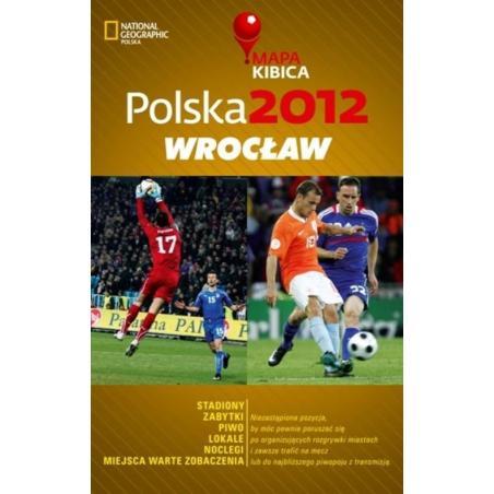 POLSKA 2012 WROCŁAW MAPA KIBICA Joanna Kopka