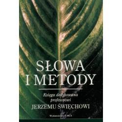 SŁOWA I METODY Alina Kochańczyk, Andrzej Niewiadomski, Bogusław Wróblewski