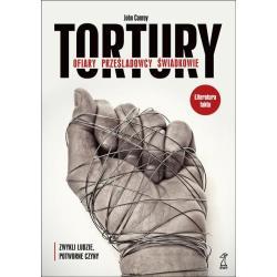 TORTURY - OFIARY, PRZEŚLADOWCY, ŚWIADKOWIE John Conroy