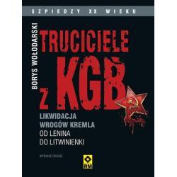 TRUCICIELE Z KGB LIKWIDACJA WROGÓW KREMLA OD LENINA DO LITWINIENKI Borys Wołodarski