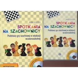 SPOTKANIA NA SZACHOWNICY PRZEWODNIK METODYCZNY Z PŁYTĄ CD Anna Solecka