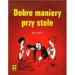 DOBRE MANIERY PRZY STOLE Ute Witt