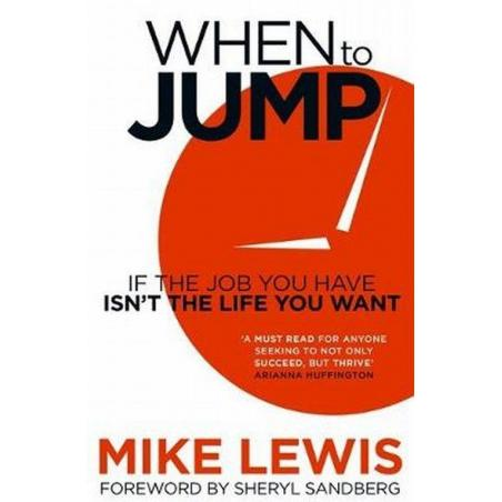 WHEN TO JUMP Mike Lewis