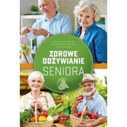ZDROWE ODŻYWIANIE SENIORA Agnieszka Ziober