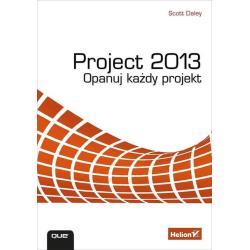 PROJECT 2013 OPANUJ KAŻDY PROJEKT Scott Daley