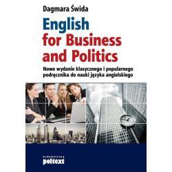 ENGLISH FOR BUSINESS AND POLITICS Dagmara Świda