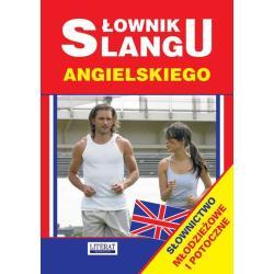 SŁOWNIK SLANGU ANGIELSKIEGO Anna Strzeszewska
