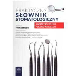 PRAKTYCZNY SŁOWNIK STOMATOLOGICZNY Mariusz Lipski