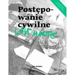 POSTĘPOWANIE CYWILNE LAST MINUTE Bogusław Gąszcz, Anna Talaga