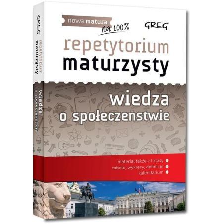 WIEDZA O SPOŁECZEŃSTWIE REPETYTORIUM MATURZYSTY