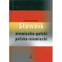 SŁOWNIK NIEMIECKO-POLSKI POLSKO-NIEMIECKI Krzysztof Tkaczyk