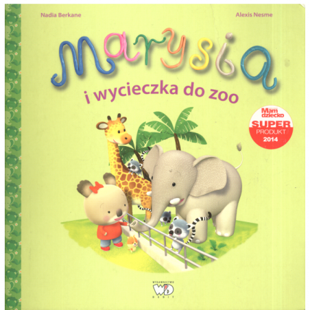 MARYSIA I WYCIECZKA DO ZOO Nadia Berkane