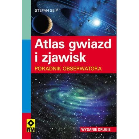 ATLAS GWIAZD I ZJAWISK Stefan Seip