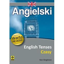 ANGIELSKI ENGLISH TENSES CZASY WARTO SIĘ UCZYĆ  Ken Singleton