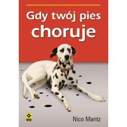 GDY TWÓJ PIES CHORUJE Nico Maritz