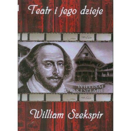 TEATR I JEGO DZIEJE WILLIAM SZEKSPIR DVD PL