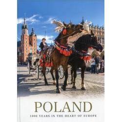 POLAND 1000 YEARS IN THE HEART OF EUROPE Malwina Flaczyńska