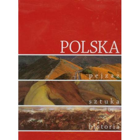 POLSKA PEJZAŻ SZTUKA HISTORIA Marek Walczak, Piotr Krasny, Anna Siedlik