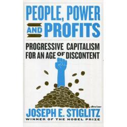 PEOPLE POWER AND PROFITS Joseph Stiglitz